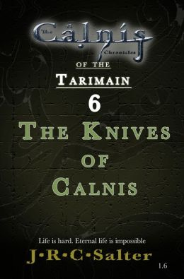The Knives of Calnis (The Calnis Chronicles #2.6) (The Calnis Chronicles of the Tarimain #1: Emergence)