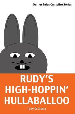 Rudy's High-Hoppin' Hullaballoo
