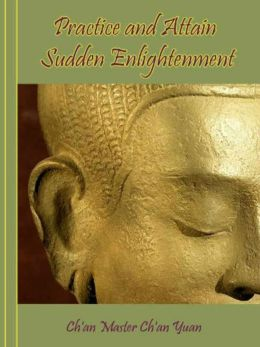 Practice and Attain Sudden Enlightenment