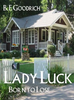 Lady Luck: Born To Lose