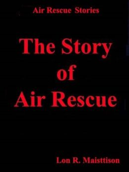 The Story of Air Rescue