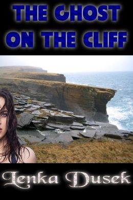 The Ghost on the Cliff