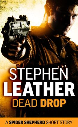 Dead Drop (A Spider Shepherd Short Story)