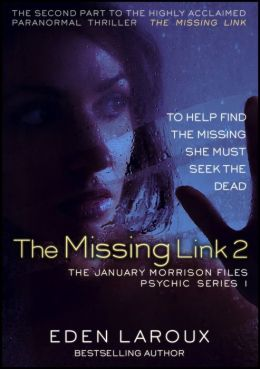 The Missing Link II: The January Morrison Files, Psychic Series 1