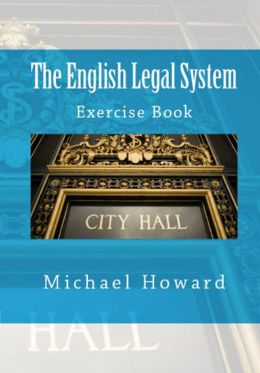 The English Legal System: Study Pack Series