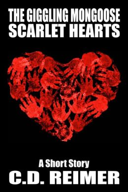 The Giggling Mongoose: Scarlet Hearts (Short Story)