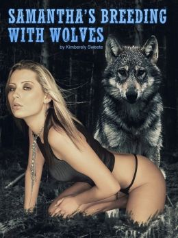 Samantha's Breeding With Wolves (Paranormal Werewolf Breeding Erotica)