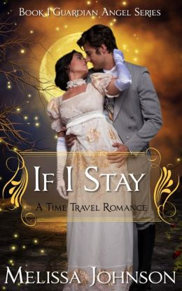 If I Stay: Guardian Angel Series #1