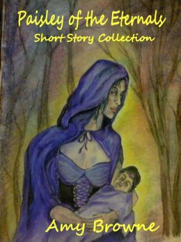 Paisley of the Eternals Short Story Collection