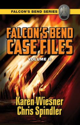 Falcon's Bend Case Files, Volume II