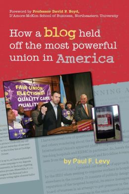 How A Blog Held Off the Most Powerful Union in America