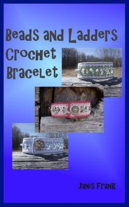 Beads and Ladders Crochet Bracelet