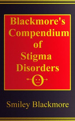 Blackmore's Compendium of Stigma Disorders