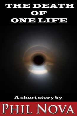 The Death Of One Life