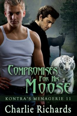 Compromises for His Moose
