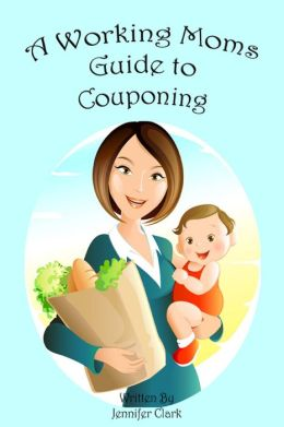 A Working Mom's Guide to Couponing