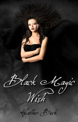 Black Magic Wish (The Horror Diaries Vol.20)