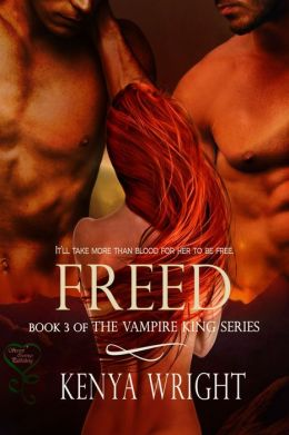 Freed (The Vampire King Series 3)