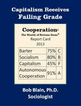 Capitalism Receives Failing Grade