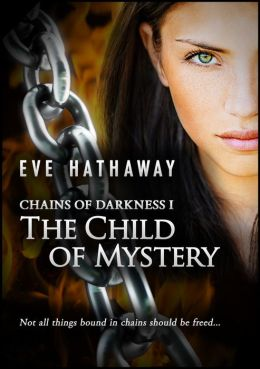 The Child of Mystery: Chains of Darkness 1