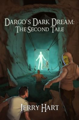 Dargo's Dark Dream: The Second Tale