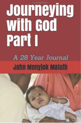 Journeying with God Part I