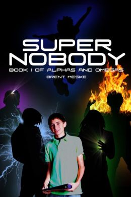 Super Nobody (Alphas and Omegas Book 1)