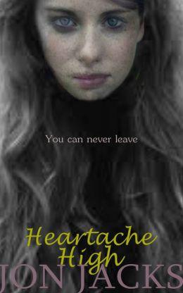 Heartache High