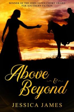 Above and Beyond: A Novel of Love and Redemption During the Civil War