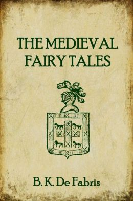 The Medieval Fairy Tales