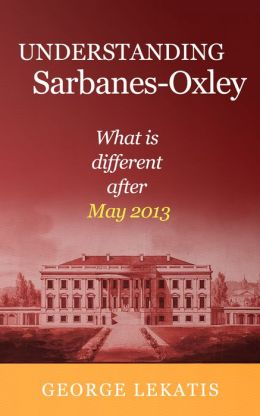 Understanding Sarbanes-Oxley, What is different after May 2013