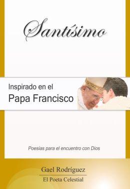 Santísimo. Inspirado en el papa Francisco