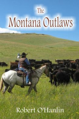 The Montana Outlaws