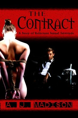 The Contract: A Tale of Reluctant Sexual Submission (Reluctant consent, domination and submission, anal sex)