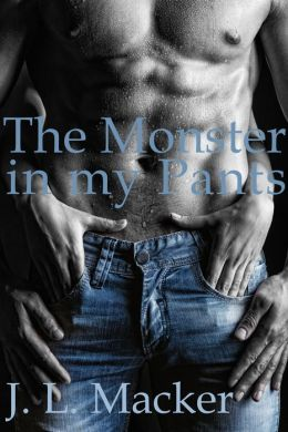 The Monster in my Pants