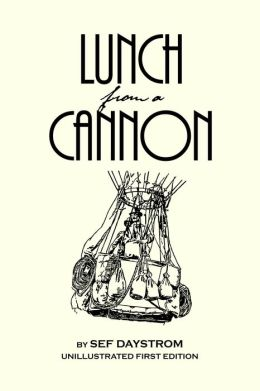 Lunch from a Cannon: 62 Fun Poems for Children