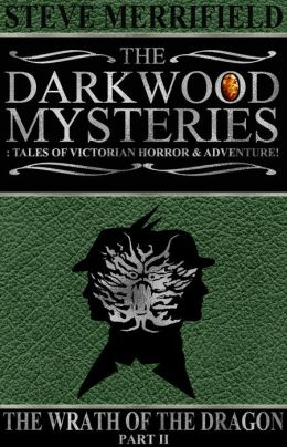 The Darkwood Mysteries: The Wrath of the Dragon (part two)