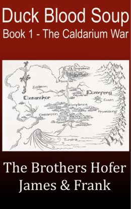 Duck Blood Soup (Book 1 - The Caldarium War)