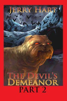 The Devil's Demeanor: Part 2