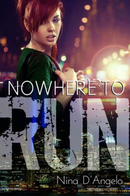 Stephanie Carovella 01: Nowhere to Run