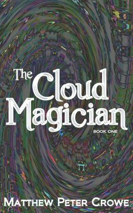The Cloud Magician: Book One