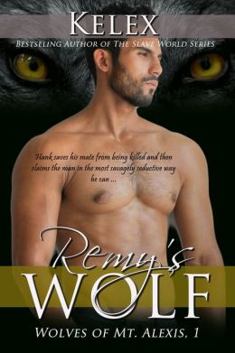 Remy's Wolf (Wolves of Mt. Alexis, 1)
