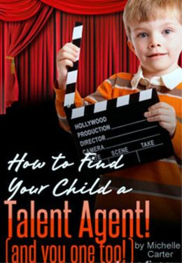 How to find your child a Talent Agent