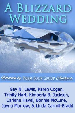 A Blizzard Wedding