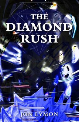 The Diamond Rush