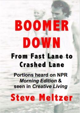 Boomer Down: From Fast Lane to Crashed Lane
