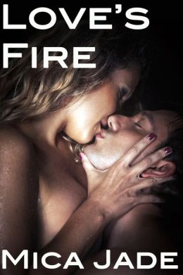 Love's Fire (An Erotic / Erotica Light BDSM Romance)