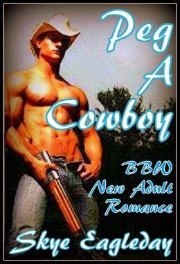 Peg A Cowboy (BBW Adult Romance)