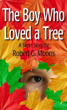 The Boy Who Loved a Tree