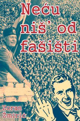 Necu nis od fasisti